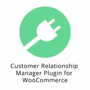 Customer Relationship Manager Plugin for WooCommerce 3.3.7