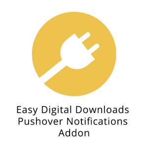 Easy Digital Downloads Pushover Notifications Addon 1.3.1