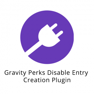 Gravity Perks Disable Entry Creation Plugin 1.0.6