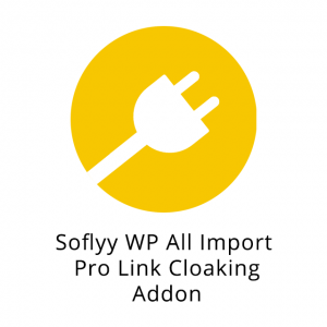 Soflyy WP All Import Pro Link Cloaking Addon 1.1.0