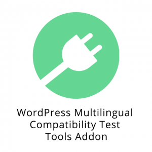 WordPress Multilingual Compatibility Test Tools Addon 1.0.1
