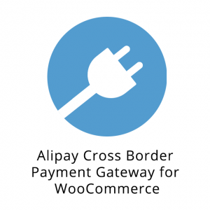 Alipay Cross Border Payment Gateway for WooCommerce 2.2