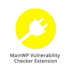 MainWP Vulnerability Checker Extension 1.0.0
