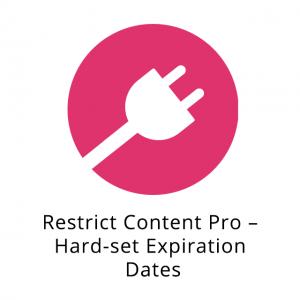 Restrict Content Pro – Hard-set Expiration Dates 1.0.5