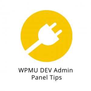 WPMU DEV Admin Panel Tips 1.0.7.6