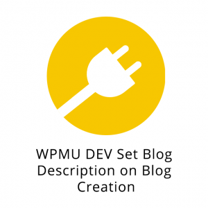 WPMU DEV Set Blog Description on Blog Creation 1.1.0